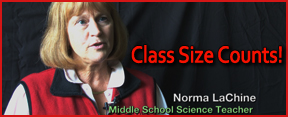 Norma LaChine speaks out about why class size counts!